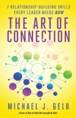 Michael J. Gelb - The Art of Connection artwork
