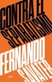 Fernando Savater - Contra el separatismo portada