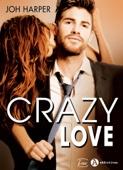 Crazy Love - Joh Harper