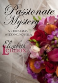 Elizabeth Lennox - Passionate Mystery kunstwerk