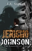 Jericho Johnson: The Gauntlet of Time