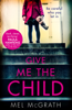 Mel McGrath - Give Me the Child artwork