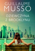 Guillaume Musso - Dziewczyna z Brooklynu artwork