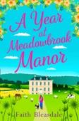 Faith Bleasdale - A Year at Meadowbrook Manor artwork