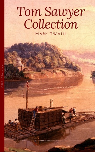 Tom Sawyer Collection - All Four Books Free Audiobooks Includes Adventures of Tom Sawyer Huckleberry Finn 2 more sequels Golden Deer Classics