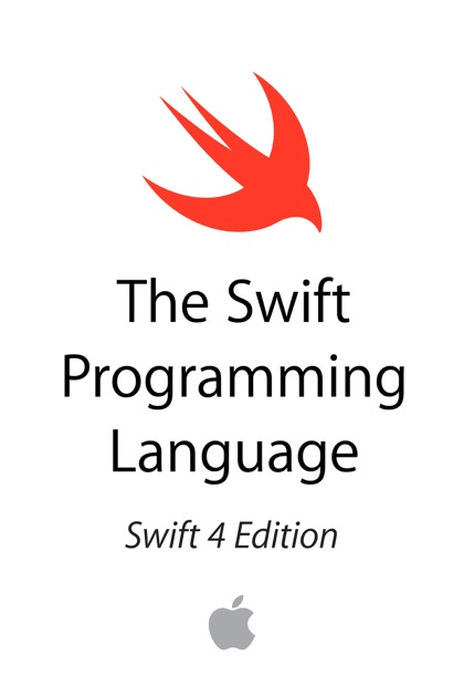 The Swift Programming Language (Swift 4) by Apple Inc. on iBooks