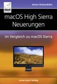 macOS High Sierra Neuerungen gegenüber macOS Sierra