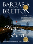 Now and Forever - The Complete Crosse Harbor Time Travel Trilogy