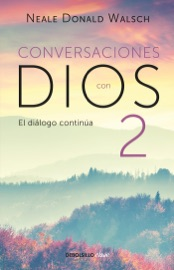 DOWNLOAD OF CONVERSACIONES CON DIOS II (CONVERSACIONES CON DIOS 2) PDF EBOOK