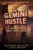 Kathleen McClure & L. Gene Brown - The Gemini Hustle: Episode 1  artwork