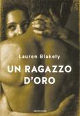 Lauren Blakely - Un ragazzo d'oro artwork