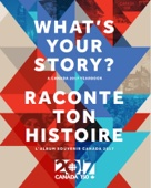 What's Your Story ? / Raconte ton histoire