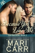 Mari Carr - Because You Love Me artwork