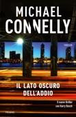 Michael Connelly - Il lato oscuro dell'addio artwork