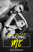 Facing Me - Book Two