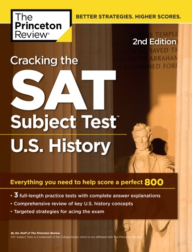 Cracking the SAT Subject Test in US History 2nd Edition