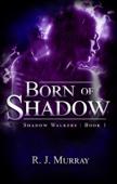 Born of Shadow