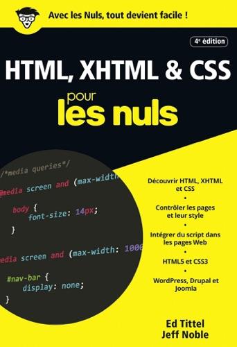 HTML XHTML et CSS pour les Nuls poche 4e dition