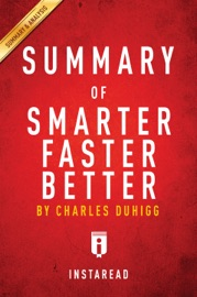 SUMMARY OF SMARTER FASTER BETTER