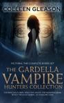 The Gardella Vampire Hunters Complete Boxed Set Victoria
