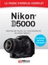 Nikon D5000 - Le Mode Demploi Complet