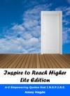 Inspire To Reach Higher Lite Edition A-Z Empowering Quotes That INSPIRE