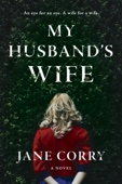 My Husband's Wife - Jane Corry Cover Art