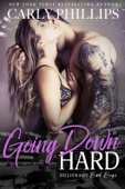Carly Phillips - Going Down Hard  artwork