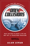There Are No Accidents Only Collisions