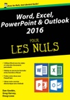 Word Excel PowerPoint Et Outlook 2016 Pour Les Nuls Mgapoche