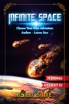Infinite Space - Choose Your Own Adventure
