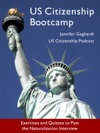 US Citizenship Bootcamp Exercises And Quizzes To Pass The Naturalization Interview Updated 2017
