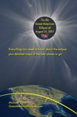 See the Great American Eclipse of August 21, 2017