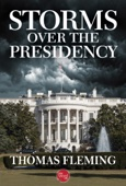 Storms Over the Presidency