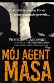 Piotr Pytlakowski - Mój agent Masa artwork