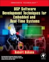 DSP Software Development Techniques For Embedded And Real-Time Systems