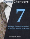 Game Changers 7 Things Every Financial Advisor Needs To Know