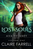 Ava Delaney: Lost Souls Volume 1