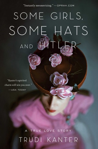 Some Girls Some Hats and Hitler