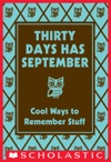 Thirty Days Has September Cool Ways To Remember Stuff