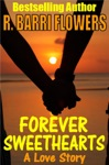 Forever Sweethearts A Love Story