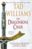 Tad Williams - The Dragonbone Chair  artwork
