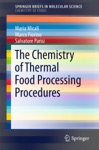 The Chemistry Of Thermal Food Processing Procedures