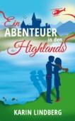 Ein Abenteuer in den Highlands