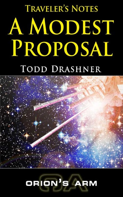 Travelers Notes A Modest Proposal By Todd Drashner On Ibooks