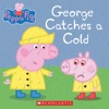 George Catches A Cold Peppa Pig
