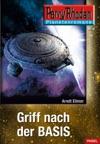 Planetenroman 4 Griff Nach Der Basis