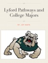 Lyford Pathways And College Majors