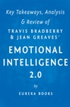 Key Takeaways Analysis  Review Of Emotional Intelligence 20 By Travis Bradberry And Jean Greaves