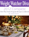 Weight Watchers Diva 2012 CompleteNew Points Plus Program Recipes Cookbook